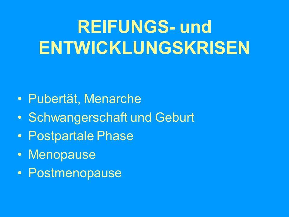 REIFUNGS- und ENTWICKLUNGSKRISEN