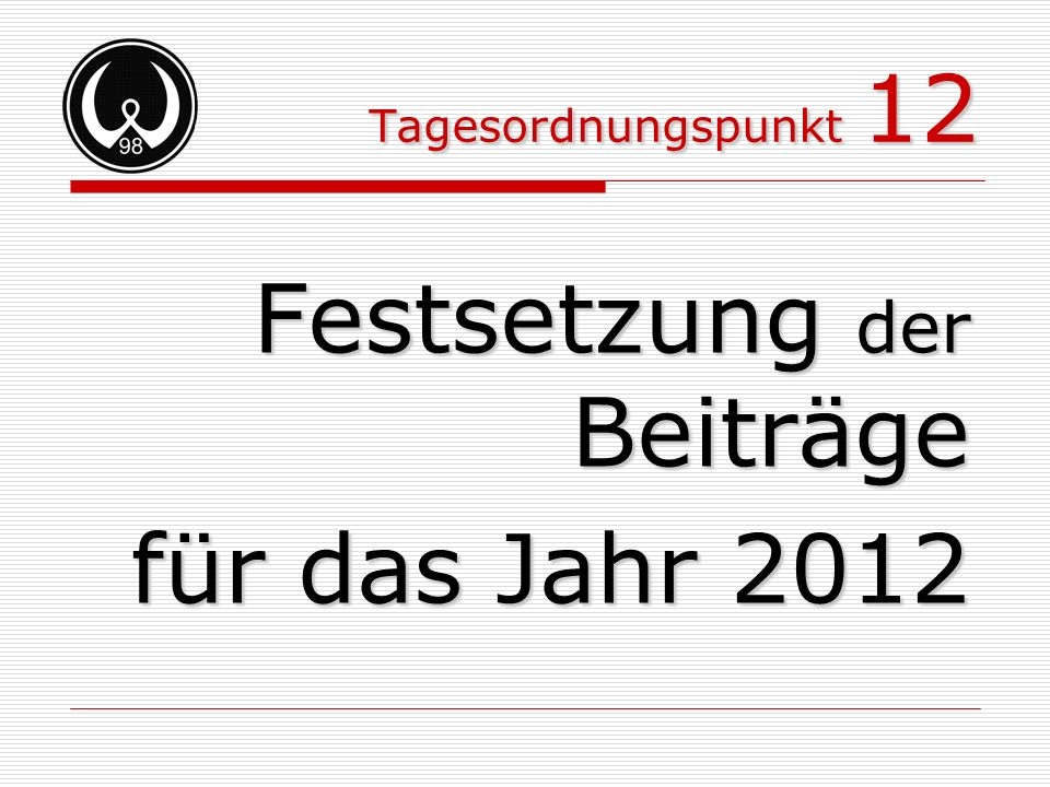 Festsetzung der Beiträge für das Jahr 2012