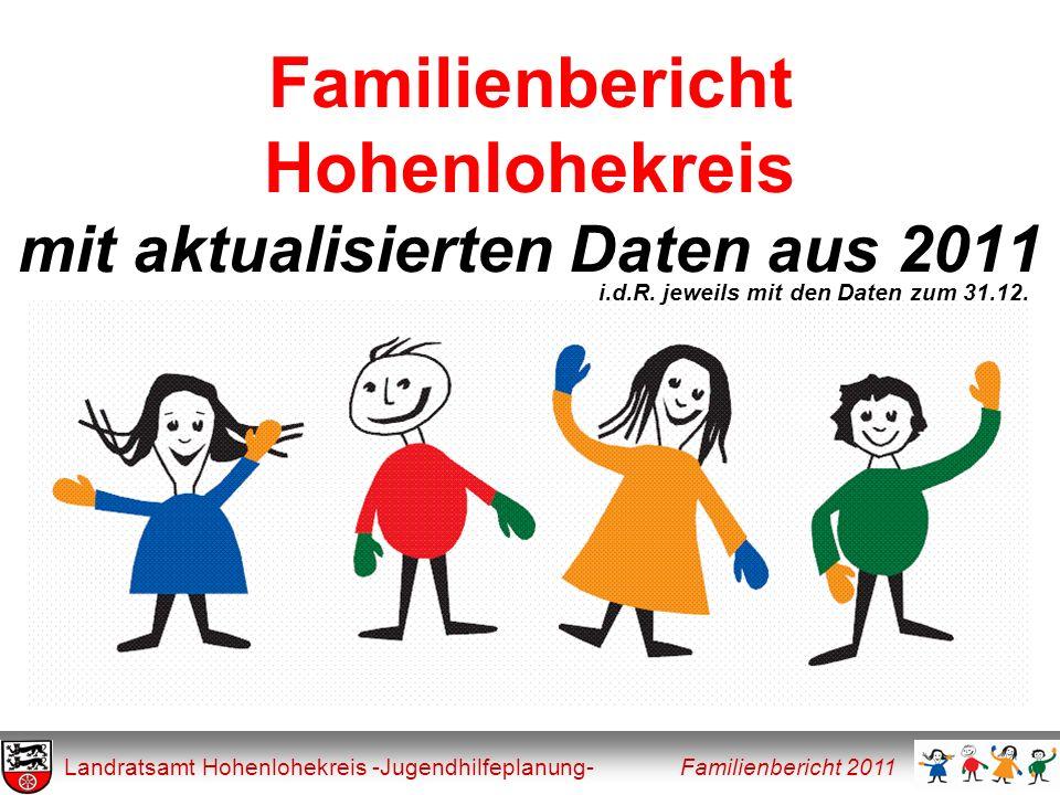 Familienbericht Hohenlohekreis mit aktualisierten Daten aus 2011