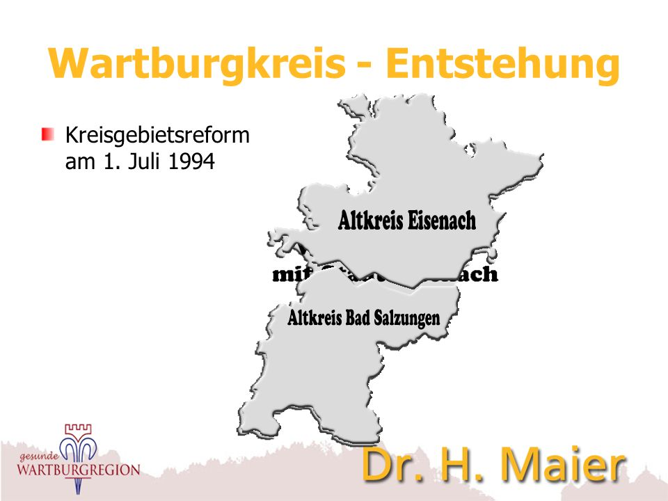 Wartburgkreis - Entstehung