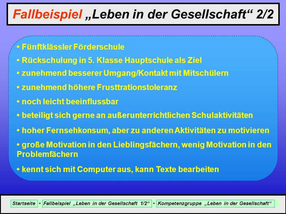 """Fallbeispiel """"Leben in der Gesellschaft 2/2"""