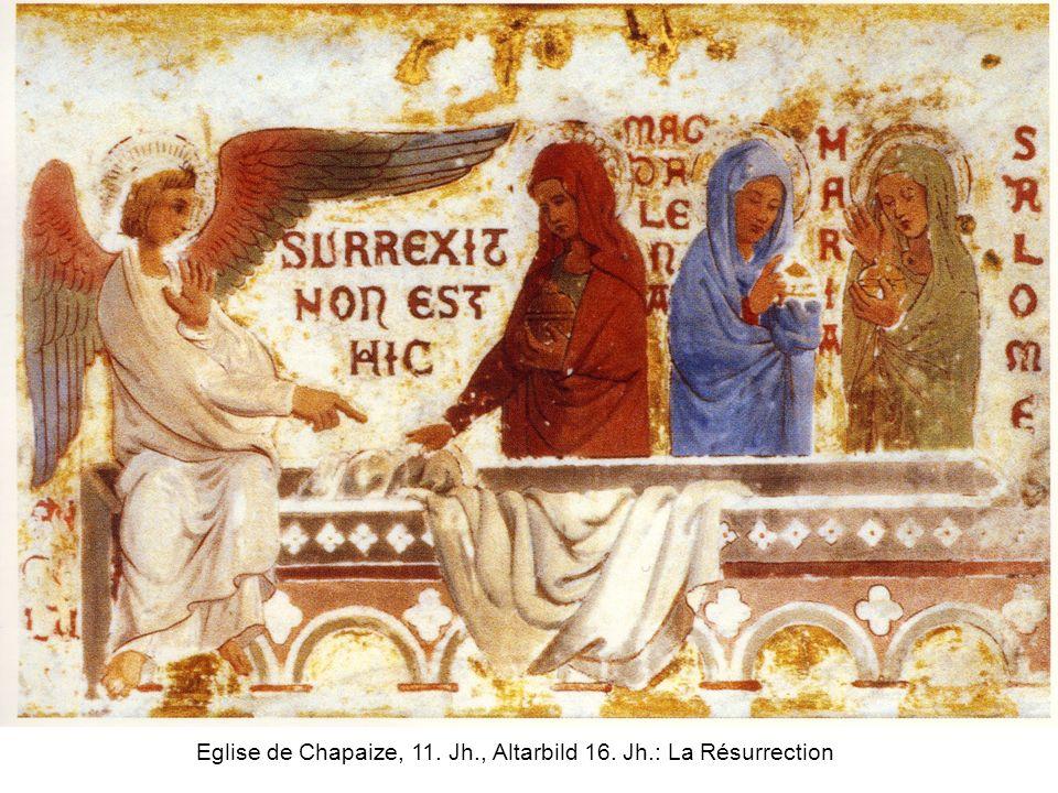Eglise de Chapaize, 11. Jh., Altarbild 16. Jh.: La Résurrection