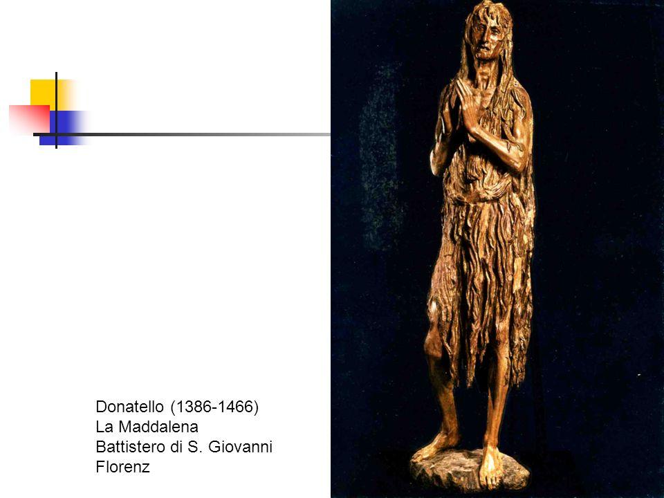 Donatello (1386-1466) La Maddalena Battistero di S. Giovanni Florenz