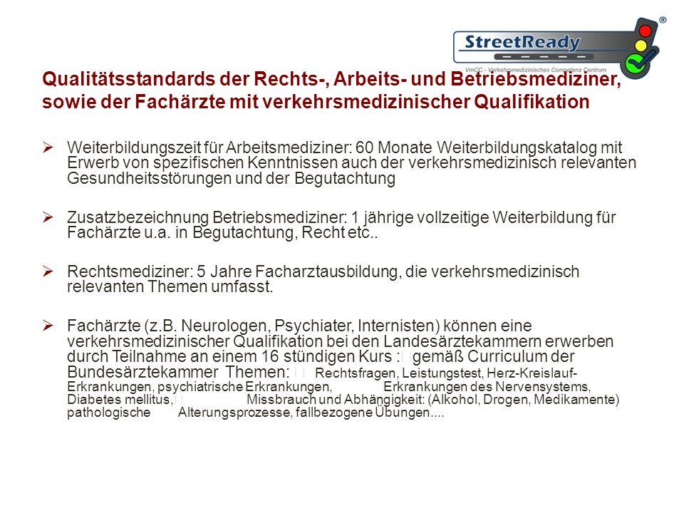 Qualitätsstandards der Rechts-, Arbeits- und Betriebsmediziner, sowie der Fachärzte mit verkehrsmedizinischer Qualifikation