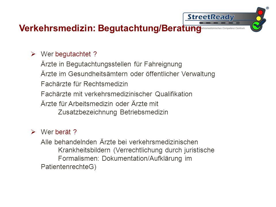 Verkehrsmedizin: Begutachtung/Beratung