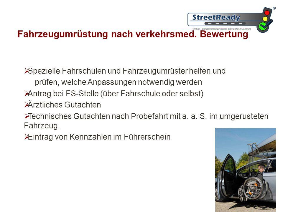 Fahrzeugumrüstung nach verkehrsmed. Bewertung
