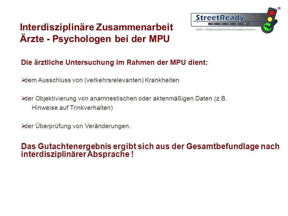 Interdisziplinäre Zusammenarbeit Ärzte - Psychologen bei der MPU