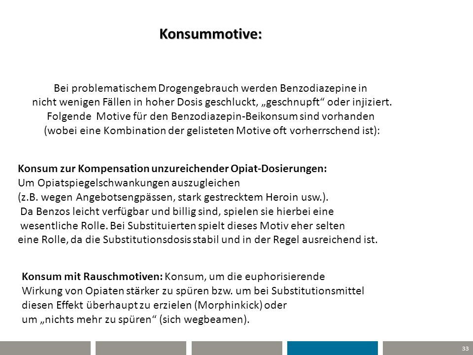 Konsummotive: Bei problematischem Drogengebrauch werden Benzodiazepine in.