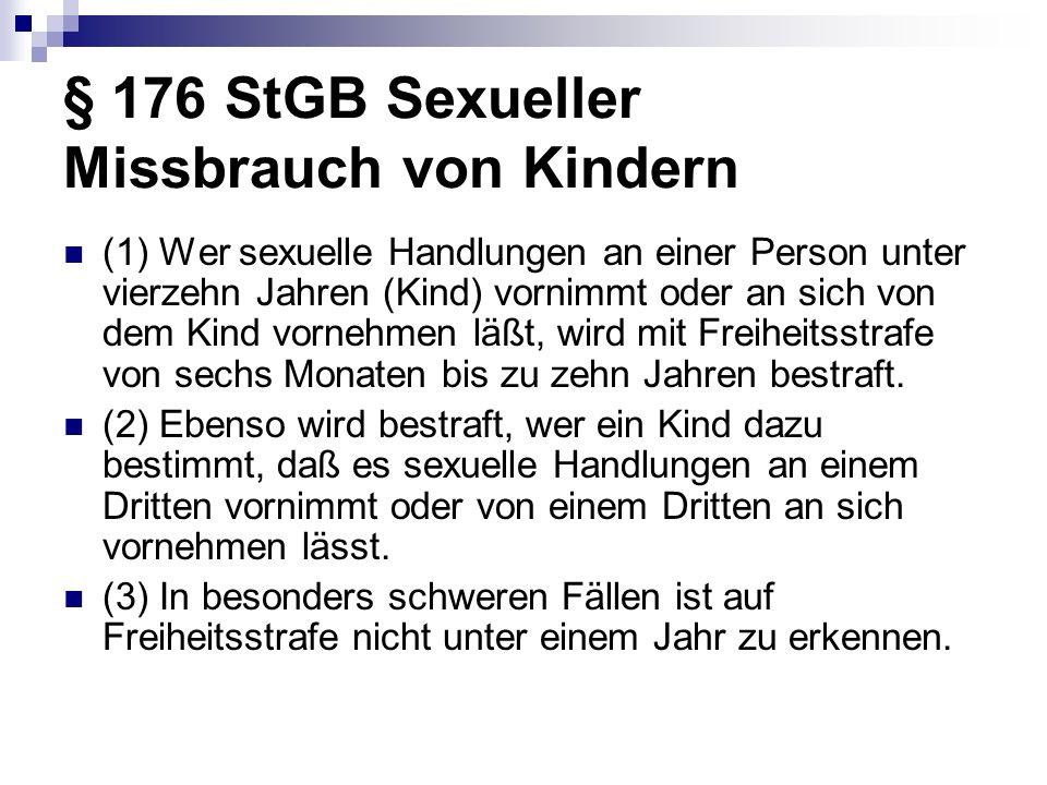 § 176 StGB Sexueller Missbrauch von Kindern