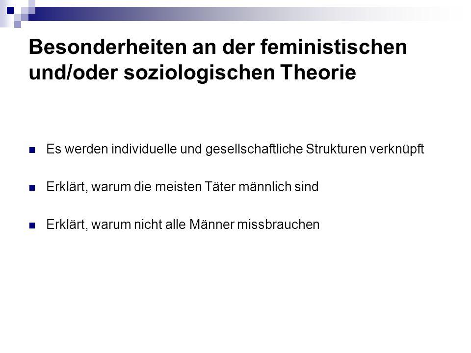 Besonderheiten an der feministischen und/oder soziologischen Theorie