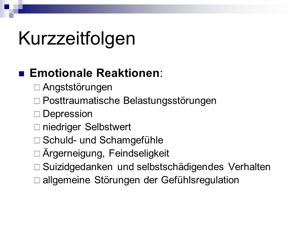 Kurzzeitfolgen Emotionale Reaktionen: Angststörungen