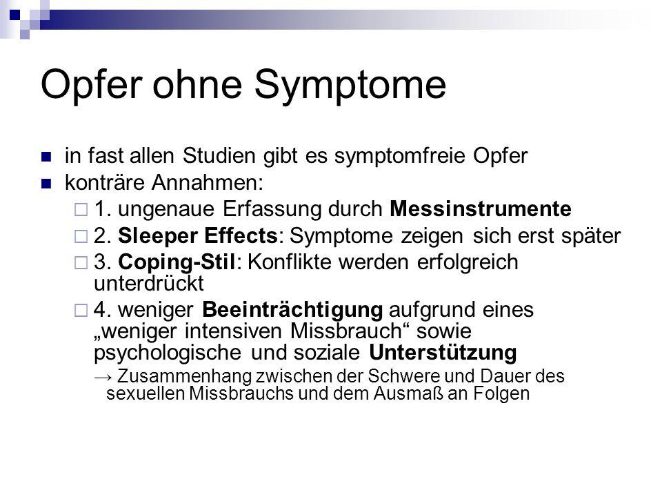 Opfer ohne Symptome in fast allen Studien gibt es symptomfreie Opfer