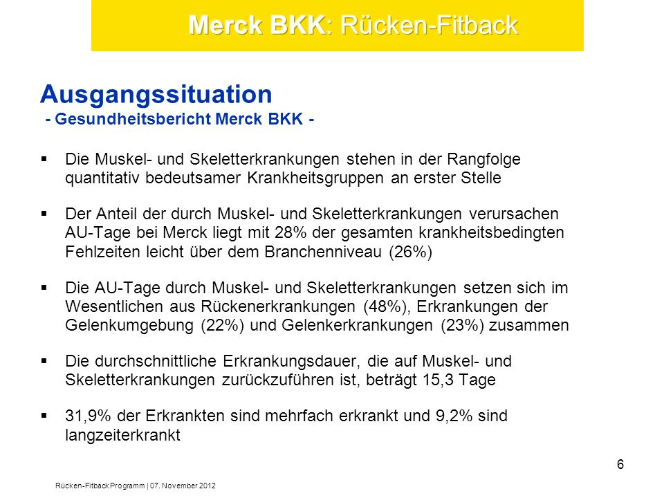 Ausgangssituation - Gesundheitsbericht Merck BKK -