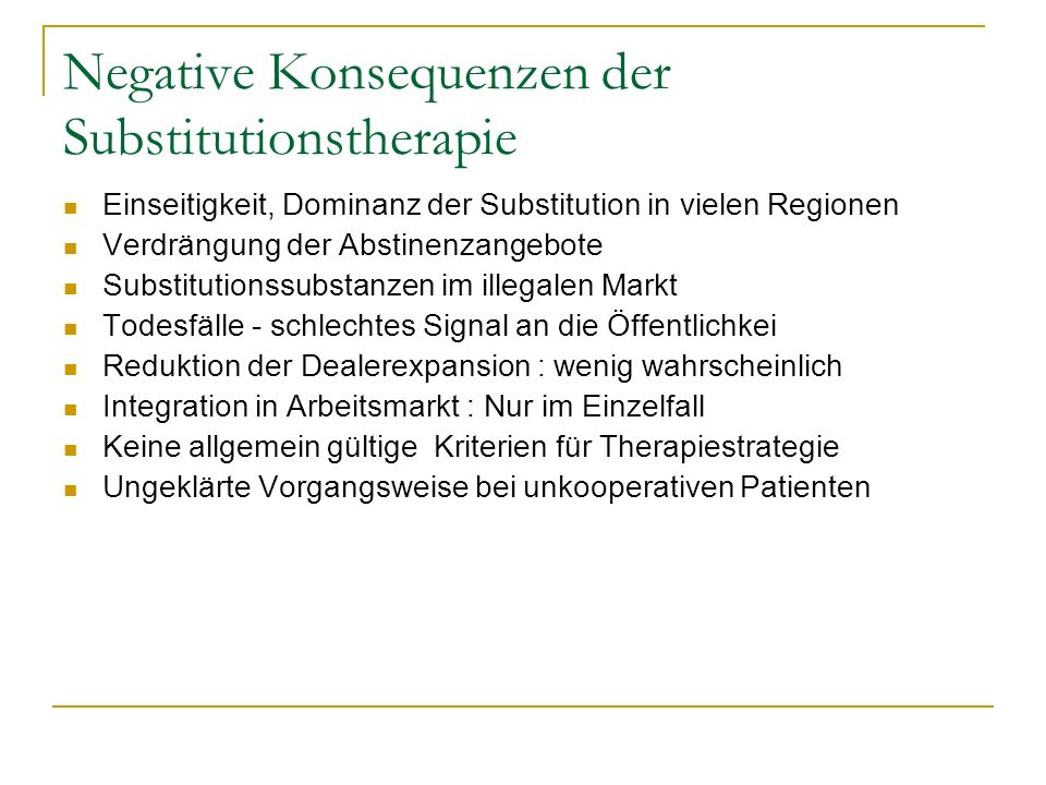 Negative Konsequenzen der Substitutionstherapie