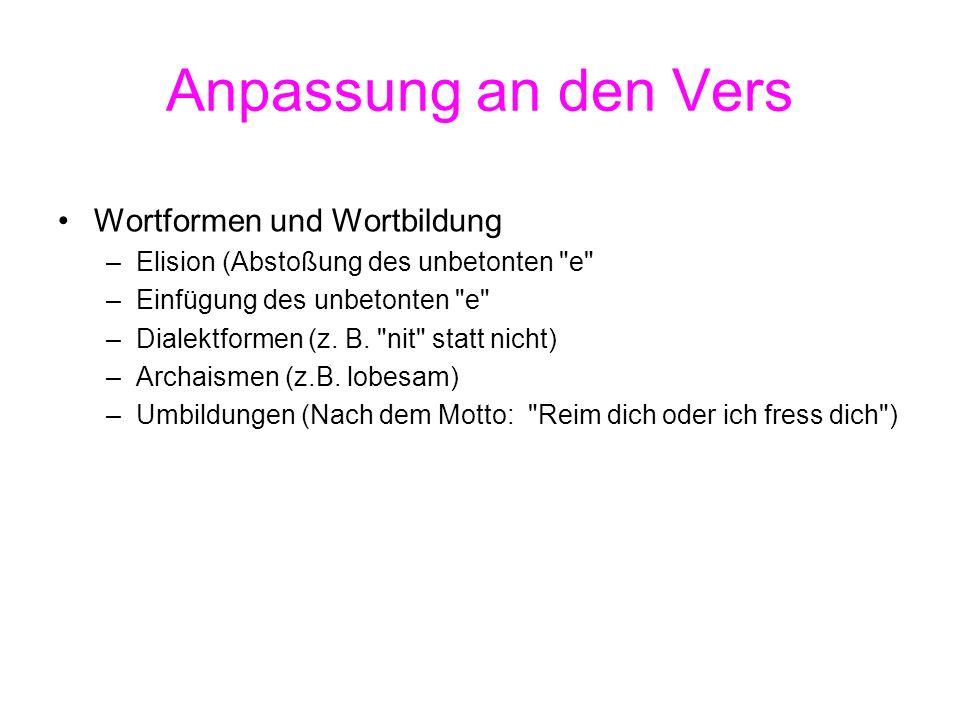 Anpassung an den Vers Wortformen und Wortbildung