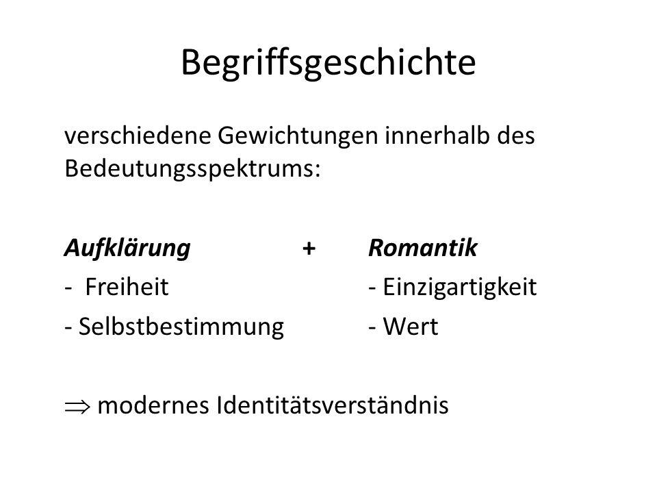 Begriffsgeschichte Aufklärung + Romantik - Freiheit - Einzigartigkeit