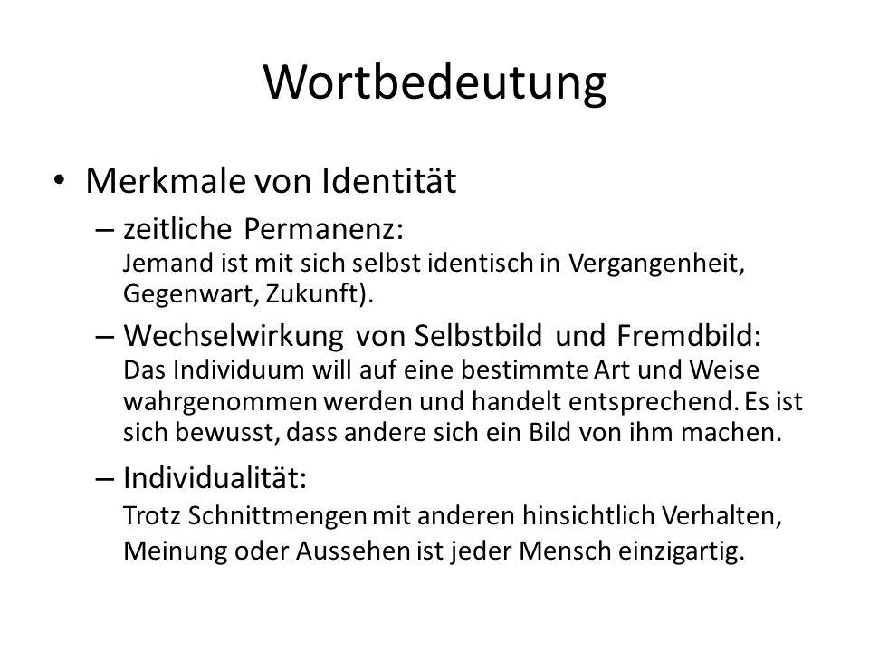 Wortbedeutung Merkmale von Identität