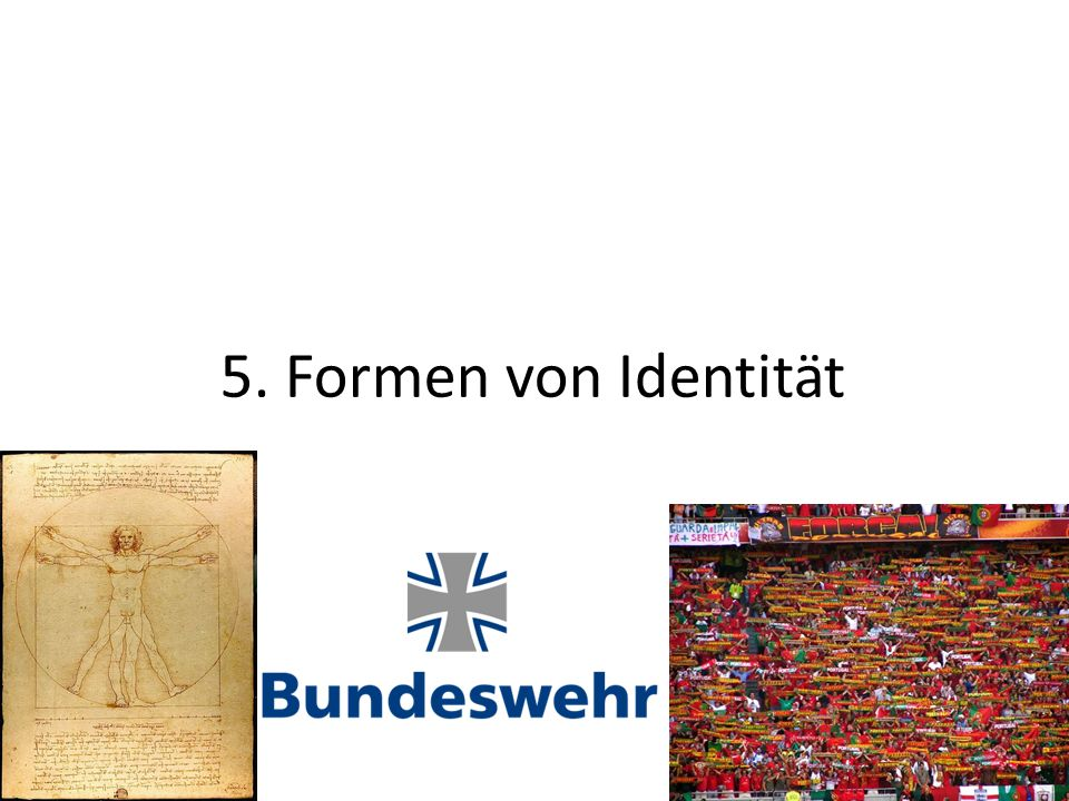 5. Formen von Identität