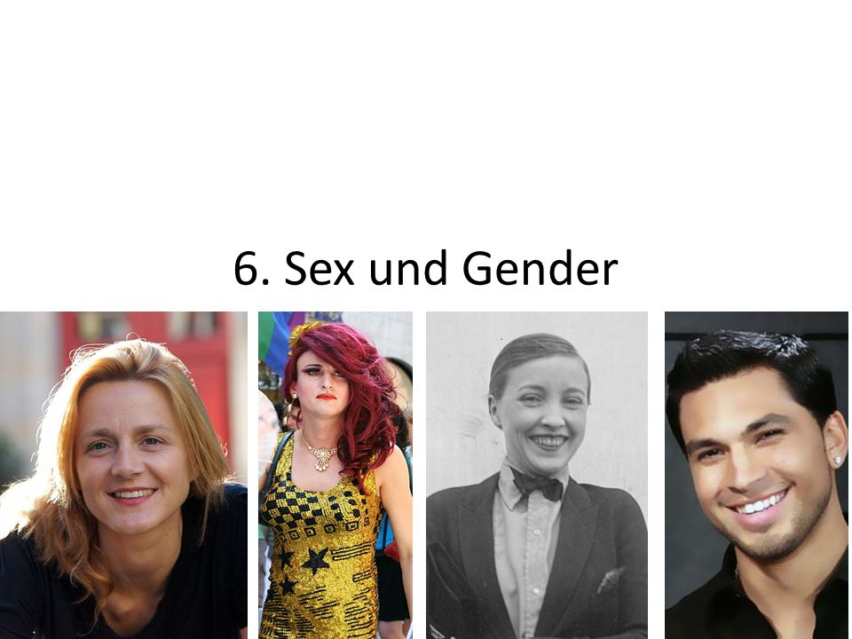 6. Sex und Gender