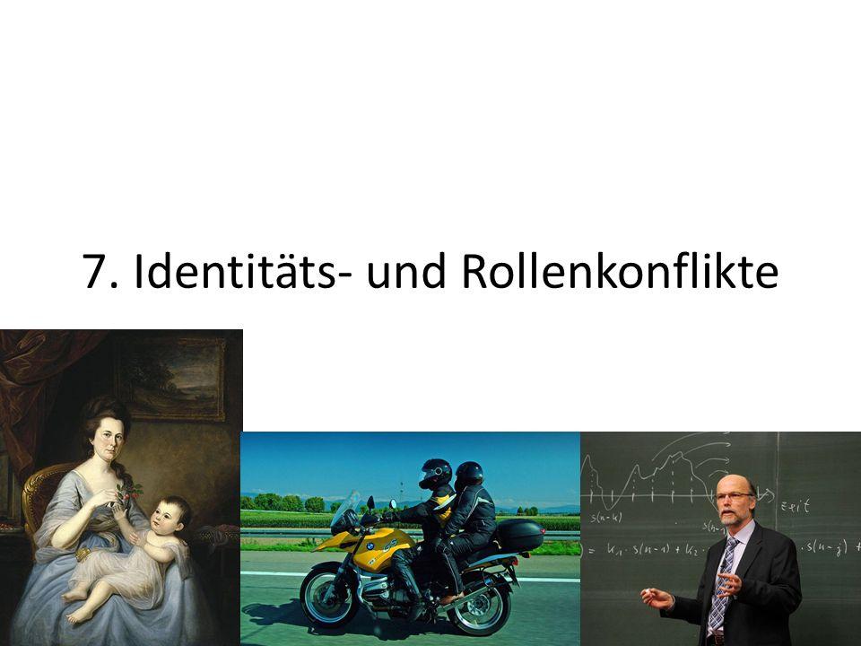 7. Identitäts- und Rollenkonflikte