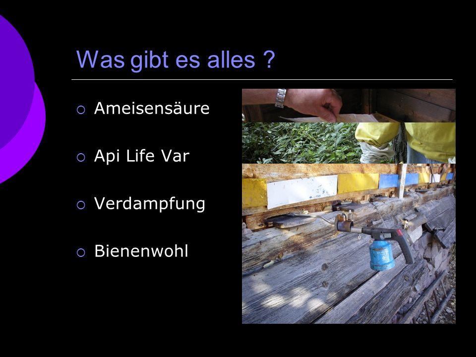 Was gibt es alles Ameisensäure Api Life Var Verdampfung Bienenwohl