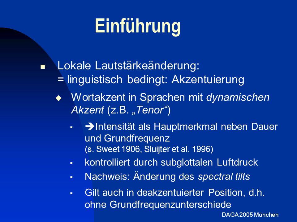 """Einführung Lokale Lautstärkeänderung: = linguistisch bedingt: Akzentuierung. Wortakzent in Sprachen mit dynamischen Akzent (z.B. """"Tenor )"""