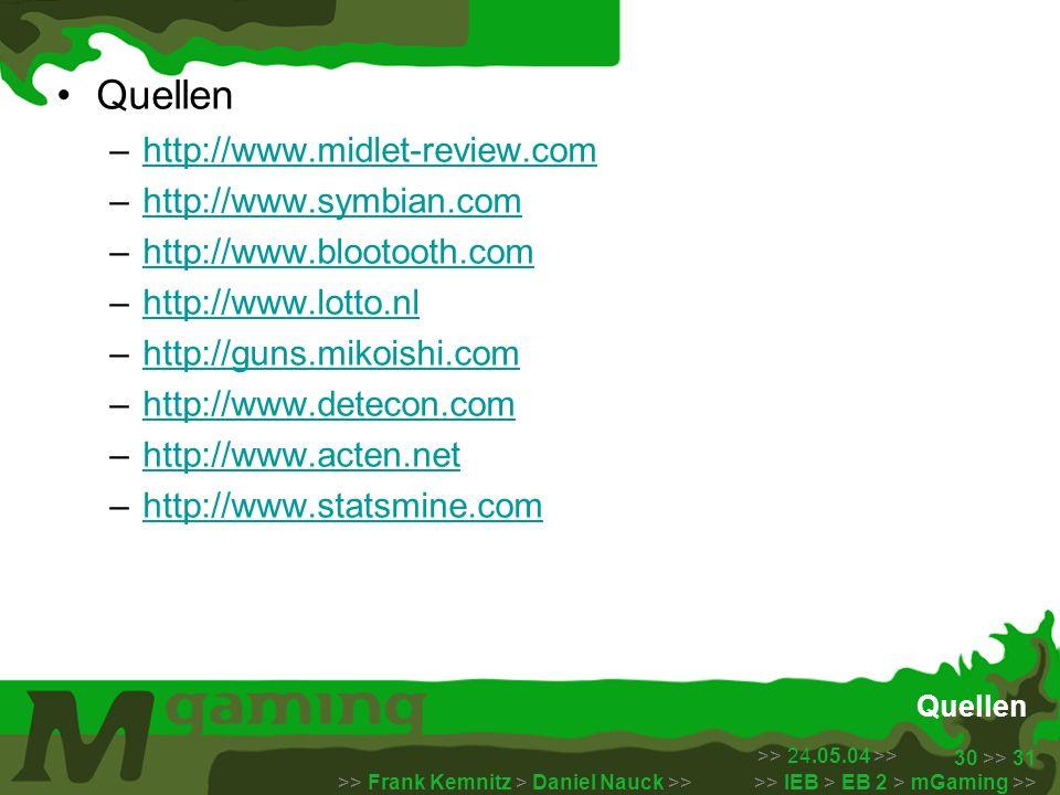 Quellen http://www.midlet-review.com http://www.symbian.com