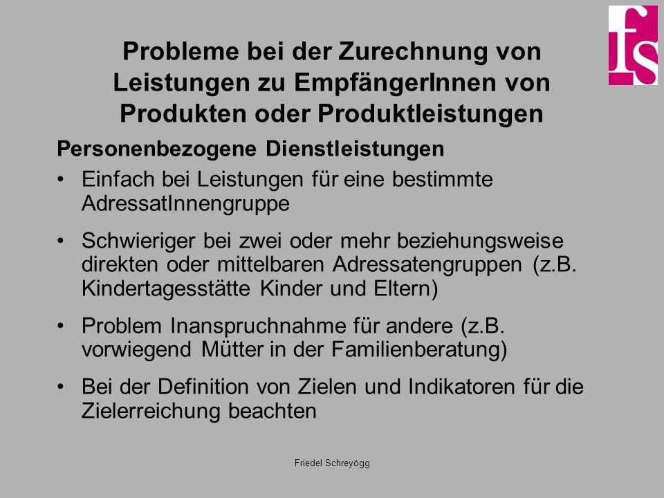 Probleme bei der Zurechnung von Leistungen zu EmpfängerInnen von Produkten oder Produktleistungen