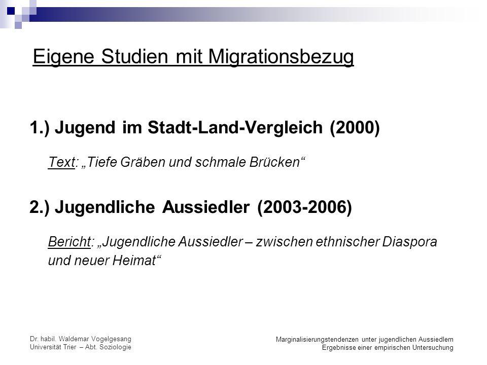Eigene Studien mit Migrationsbezug