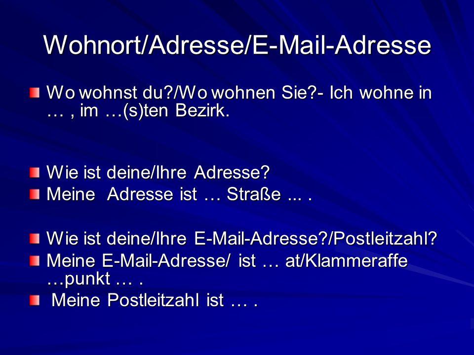 Wohnort/Adresse/E-Mail-Adresse
