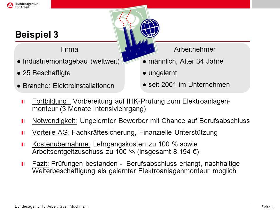Beispiel 3 Firma ● Industriemontagebau (weltweit) ● 25 Beschäftigte