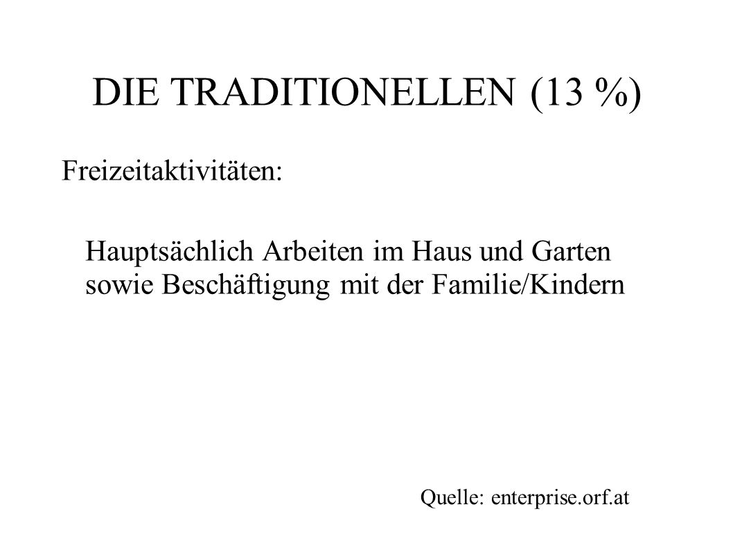 DIE TRADITIONELLEN (13 %)