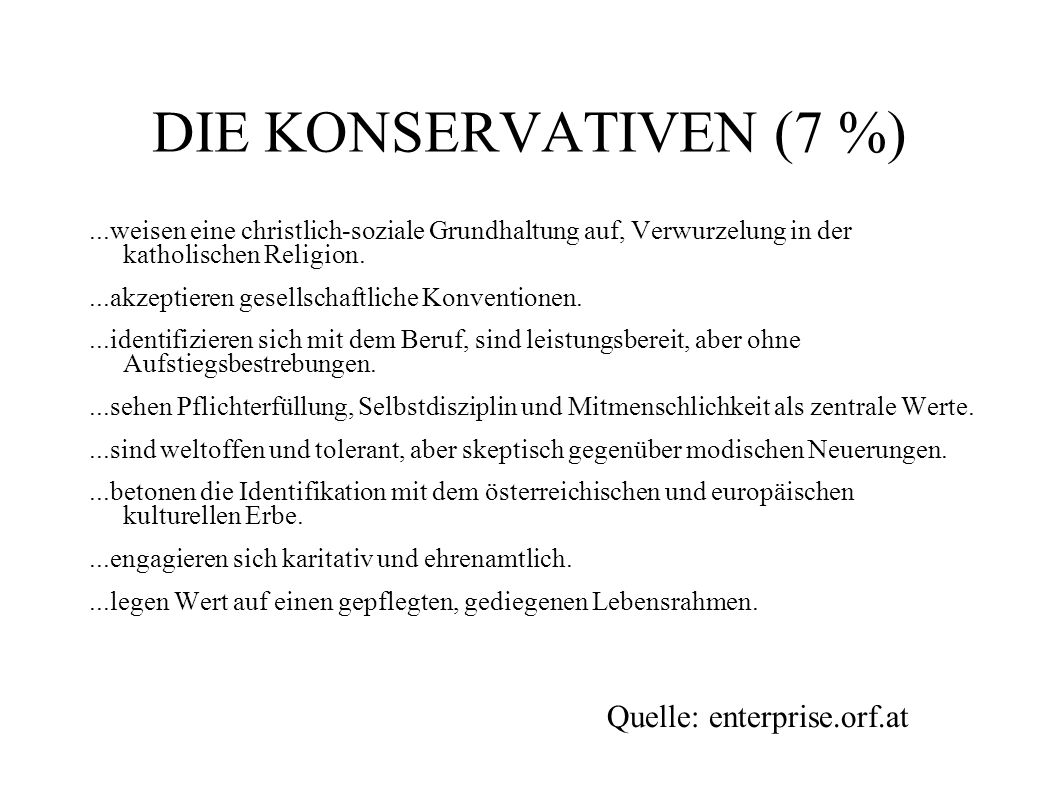 DIE KONSERVATIVEN (7 %) Quelle: enterprise.orf.at