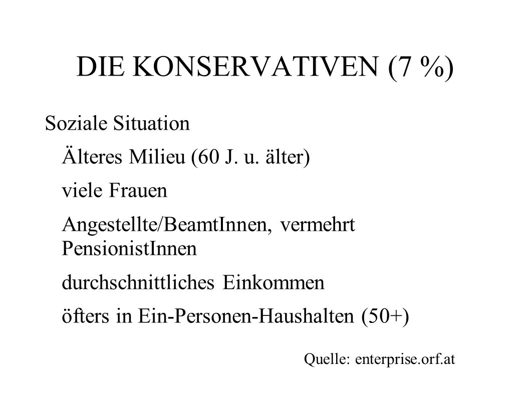 DIE KONSERVATIVEN (7 %) Soziale Situation