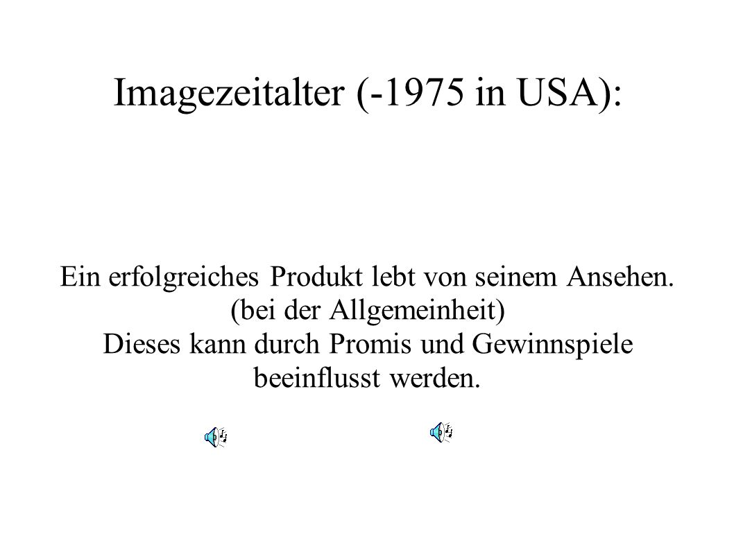 Imagezeitalter (-1975 in USA):