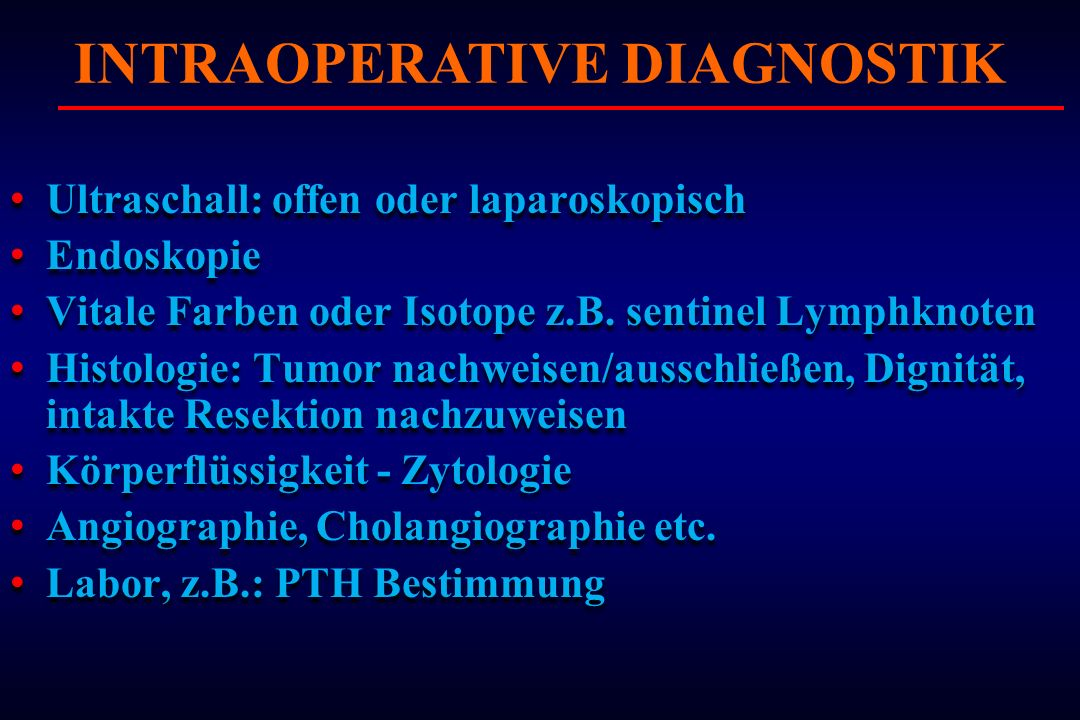 INTRAOPERATIVE DIAGNOSTIK