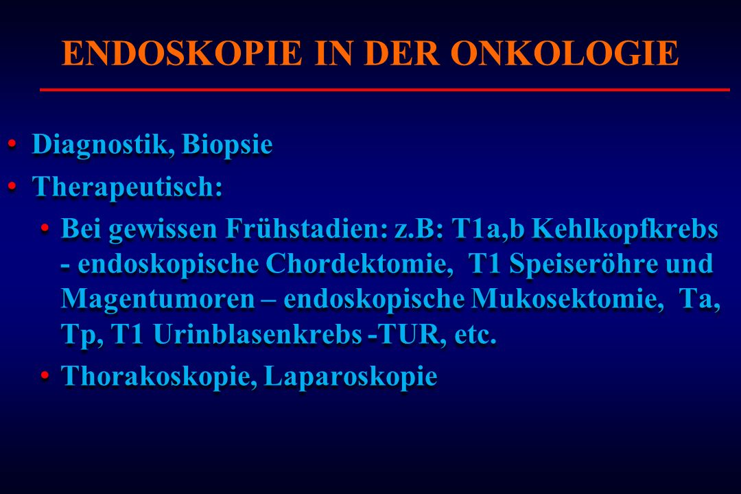 ENDOSKOPIE IN DER ONKOLOGIE