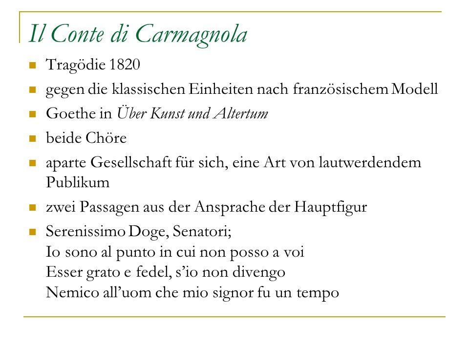 Il Conte di Carmagnola Tragödie 1820