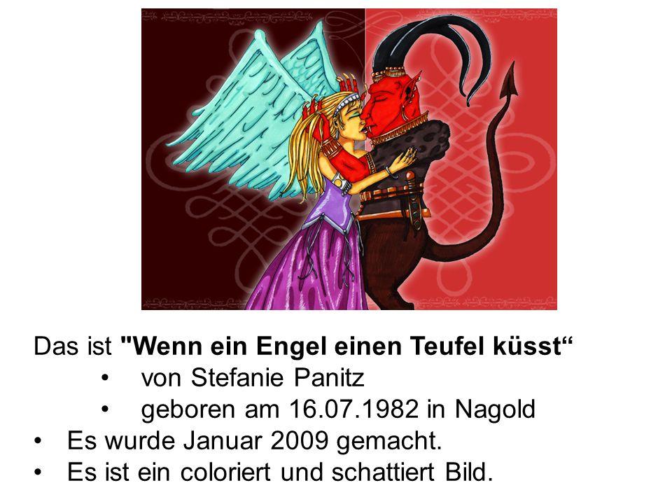 Das ist Wenn ein Engel einen Teufel küsst von Stefanie Panitz