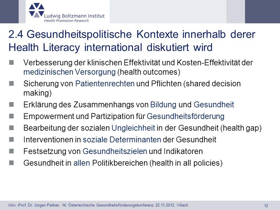 2.4 Gesundheitspolitische Kontexte innerhalb derer Health Literacy international diskutiert wird