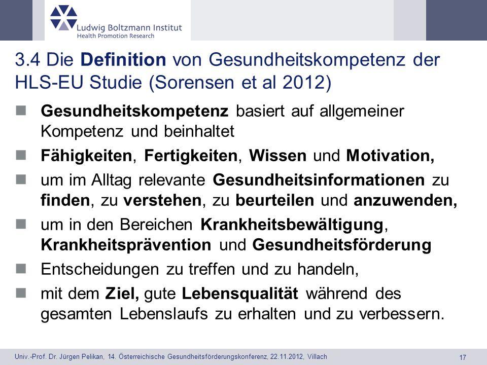 3.4 Die Definition von Gesundheitskompetenz der HLS-EU Studie (Sorensen et al 2012)