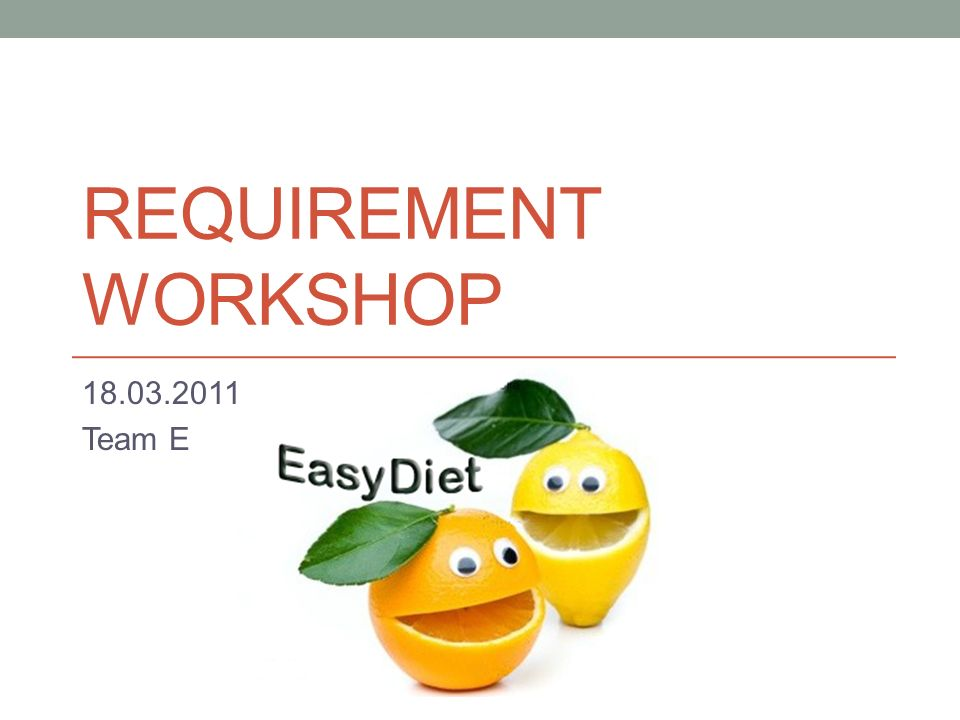 Requirement workshop Team E
