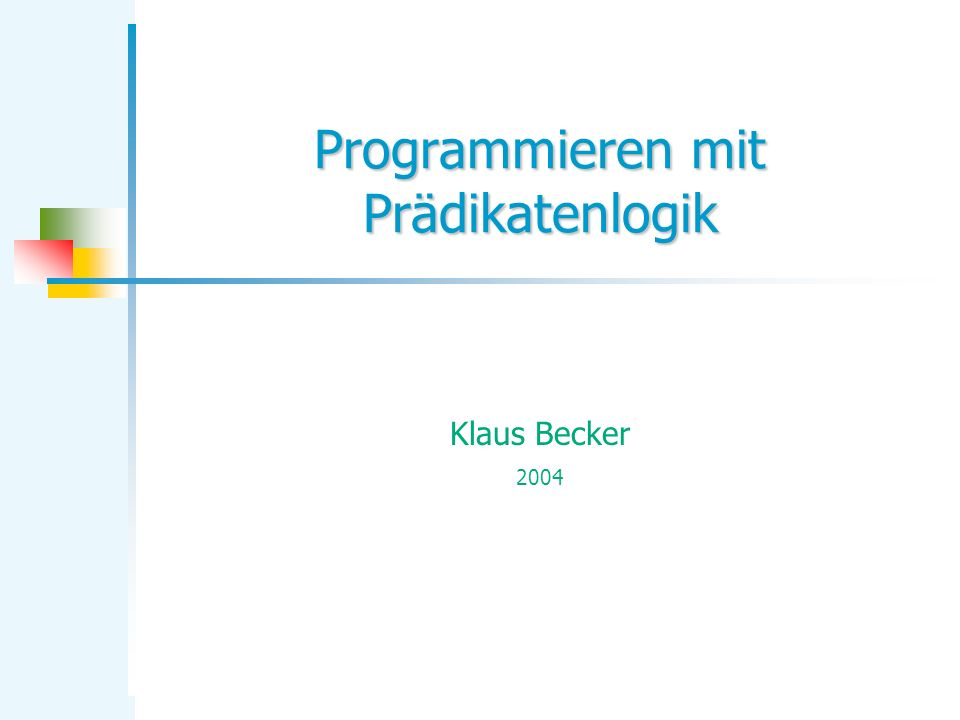 Programmieren mit Prädikatenlogik
