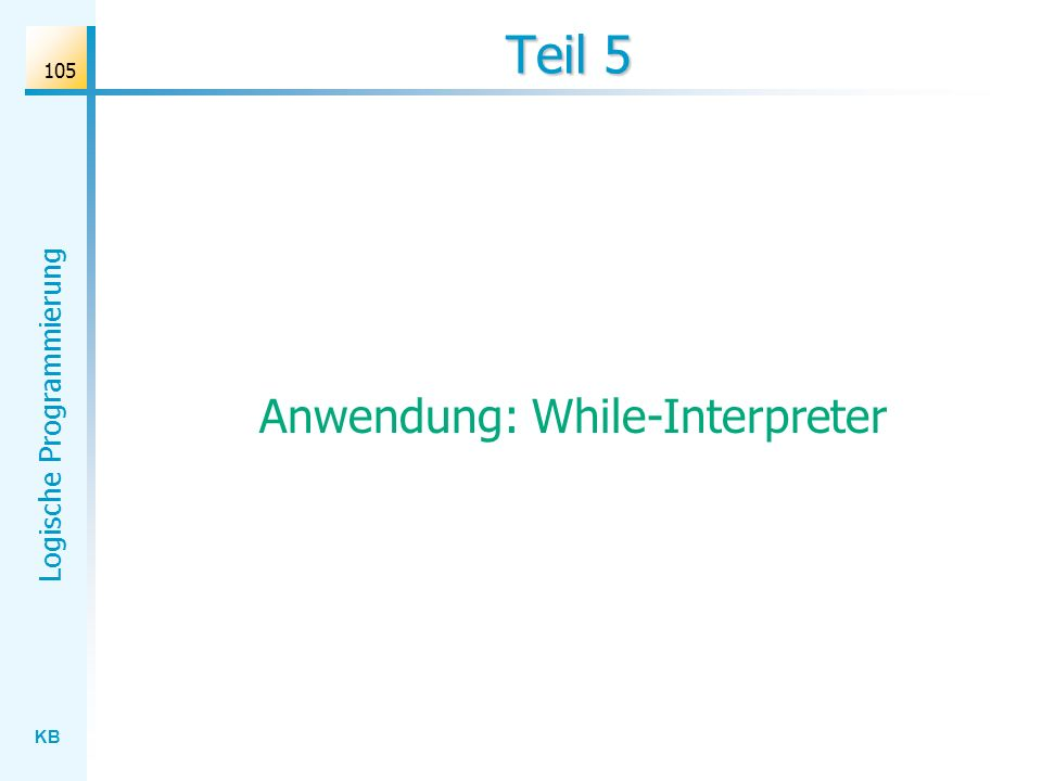 Anwendung: While-Interpreter