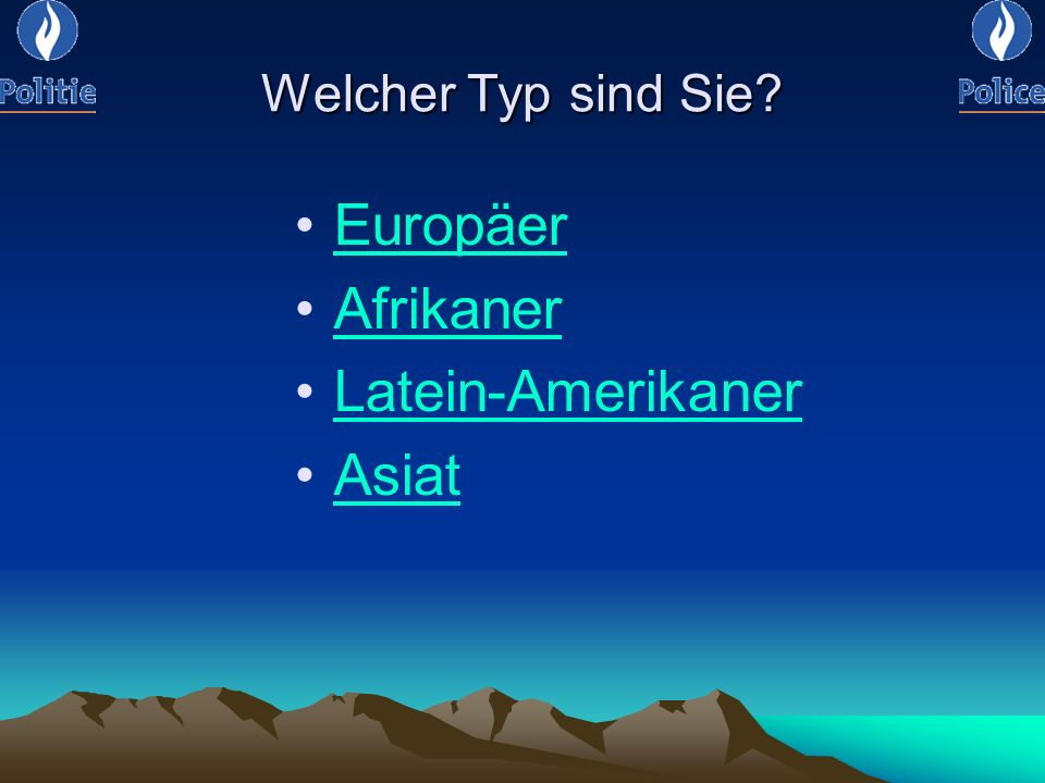 Welcher Typ sind Sie Europäer Afrikaner Latein-Amerikaner Asiat