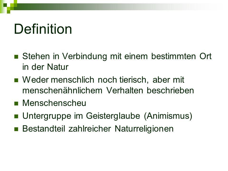Definition Stehen in Verbindung mit einem bestimmten Ort in der Natur
