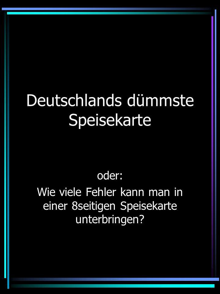 Deutschlands dümmste Speisekarte