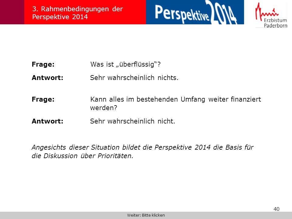 3. Rahmenbedingungen der Perspektive 2014