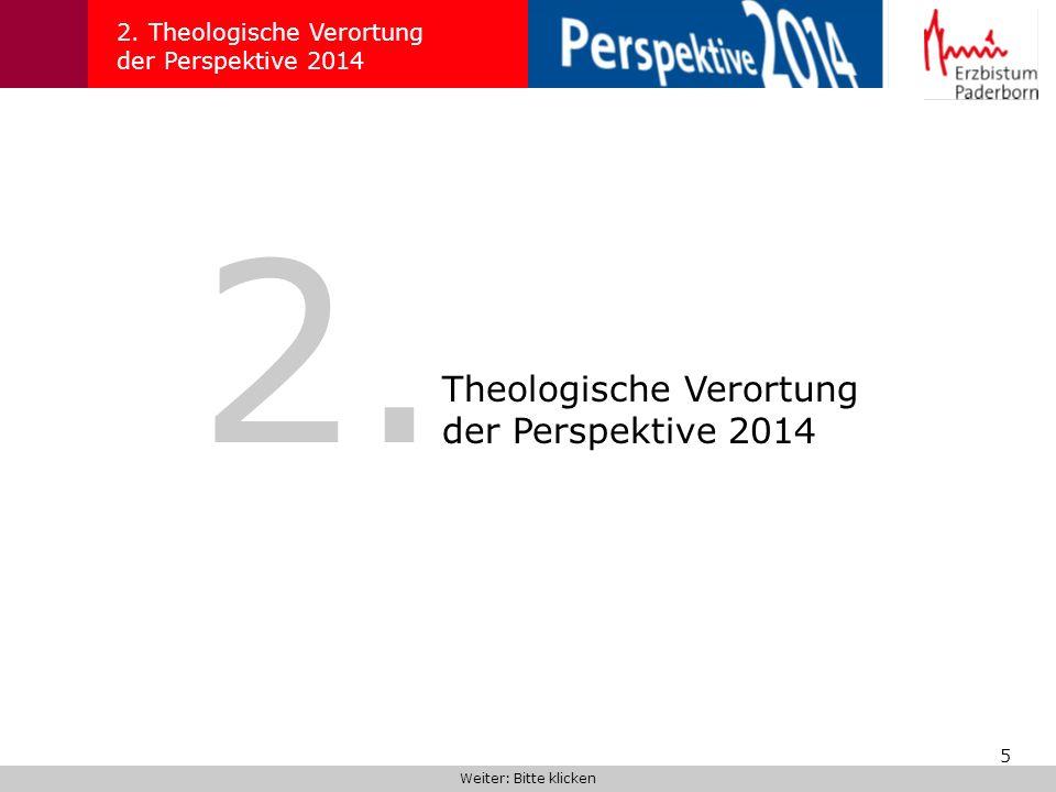 2. Theologische Verortung der Perspektive 2014