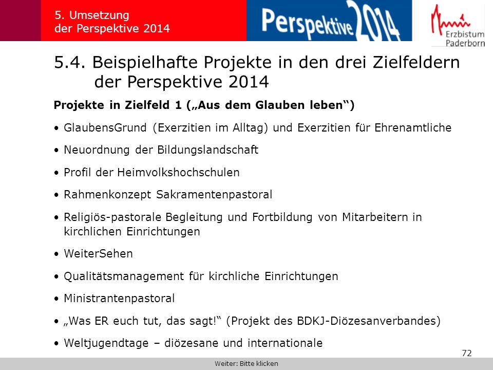 5. Umsetzung der Perspektive 2014